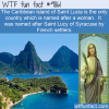 Saint Lucia is the only country named after a woman
