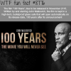 100 years film wtf fun facts