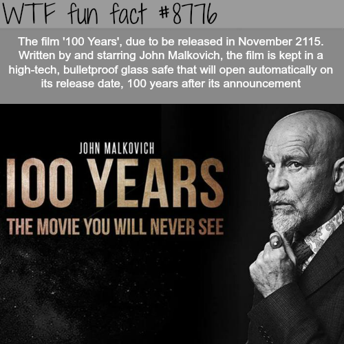 100 Years - Film - WTF fun facts