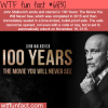 100 years the move you will never see wtf fun