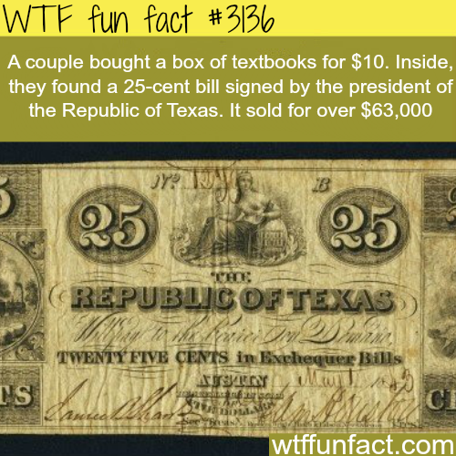 25-cent bill signed by the president of the republic of Texas -  WTF fun facts