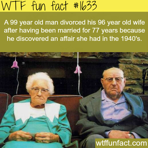 99 year old man divorced his 96 years old wife - WTF fun facts