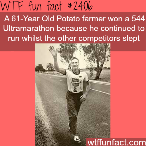 A 61-Year Old Potato farmer wins a 544 ultramarathon -WTF funfacts