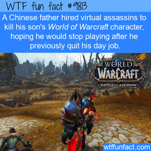 A Chinese father hired virtual assassins to kill his son's World of Warcraft character