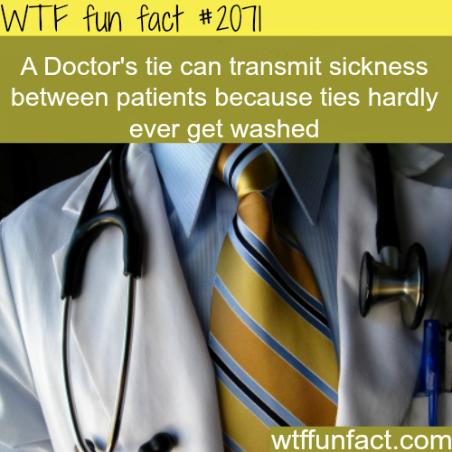 A doctor's tie can transmit sickness - WTF fun facts