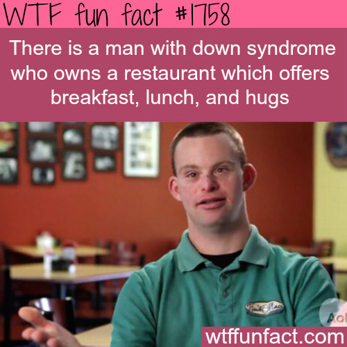 A man with Down Syndrome opens a restaurant -WTF fun facts