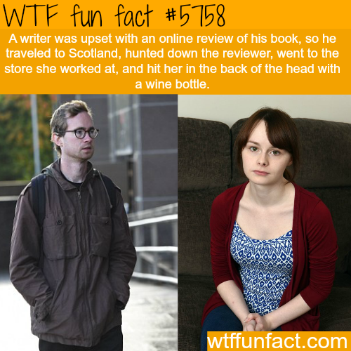 A writer hunts down the person who gave him a bad online review - WTF fun facts