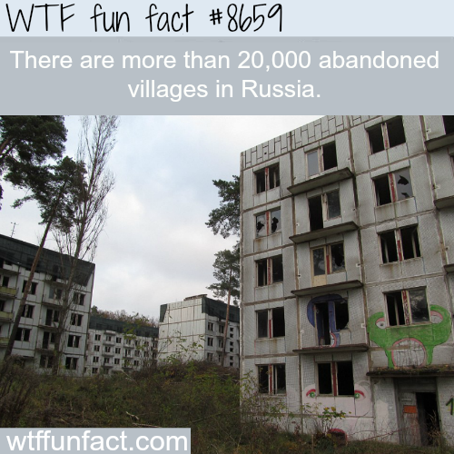 Abandoned villages in Russia - WTF fun facts