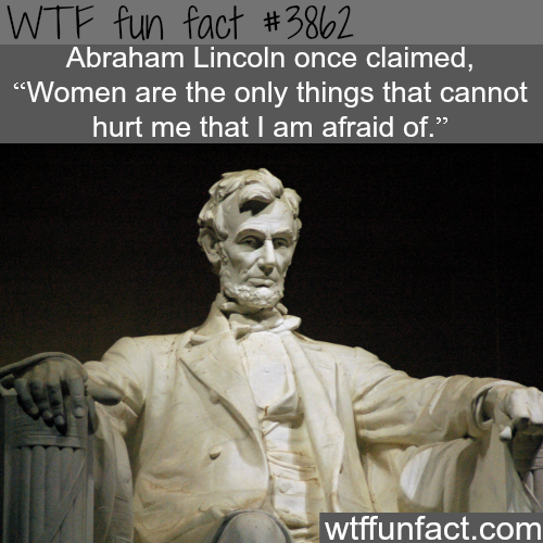 Abraham Lincoln's fears - WTF fun facts