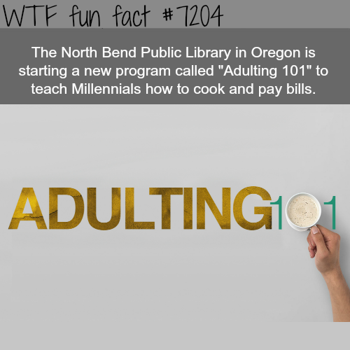 Adulting 101 - WTF Fun Fact