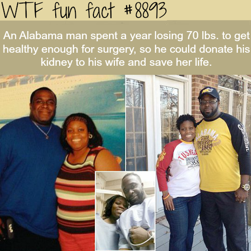 Alabama man loses 70 lbs to save his wife's life  - WTF fun facts