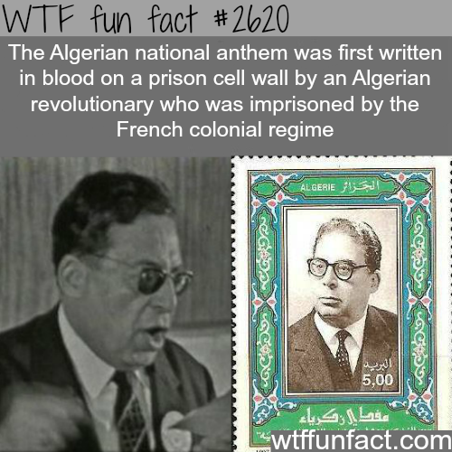 Algerian national anthem - WTF fun facts