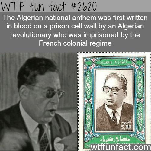 Algerian national anthem -WTF funfacts