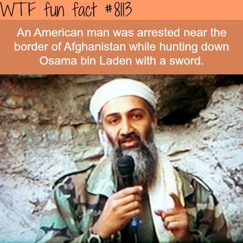 American man arrested in Afghanistan… - WTF fun facts