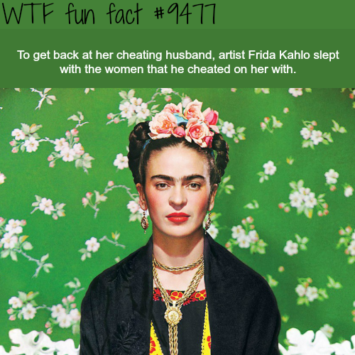 Artist Frida Kahlo - WTF fun fact