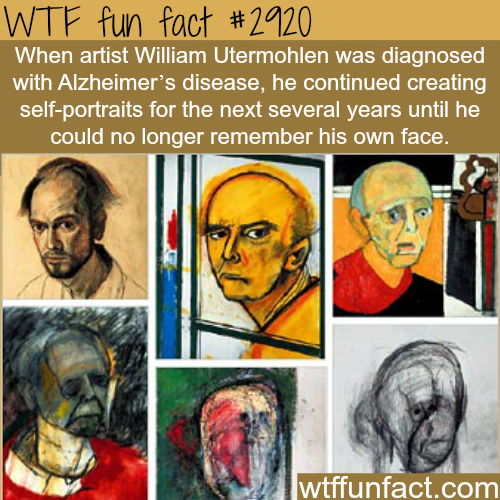 Artists William Utermohlen -  WTF fun facts