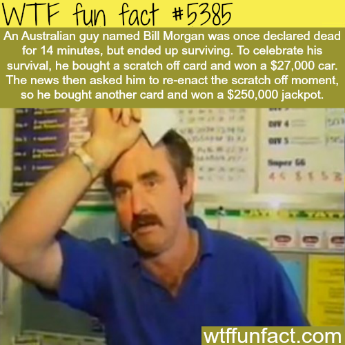 Australian man survives death and goes to win the lottery twice - WTF fun facts