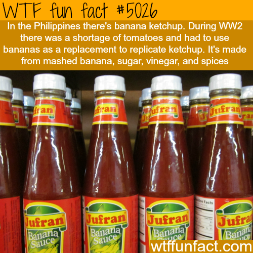 Banana Ketchup - WTF fun facts