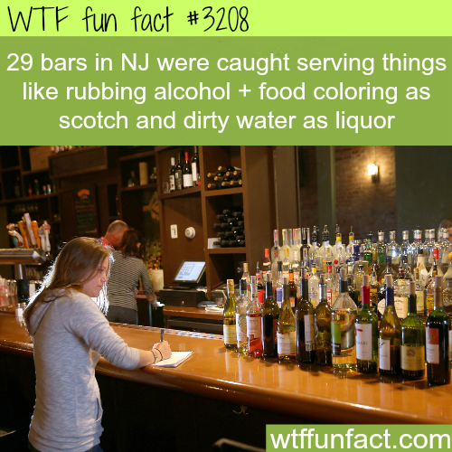 Bars in New Jersey caught serving rubbing alcohol -  WTF fun facts