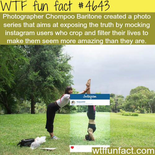 Behind the scenes of Instagram photographs - WTF fun facts