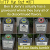 ben and jerrys graveyard more of wtf fun facts