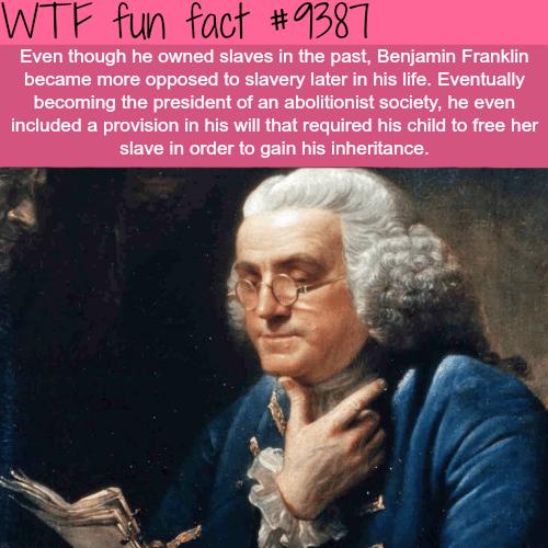 Benjamin Franklin -   WTF fun facts