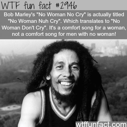 """Bob Marley's """"No Woman No Cry"""" -WTF fun facts"""