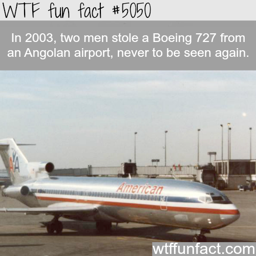 Boeing 727 stolen and never found again - WTF fun facts