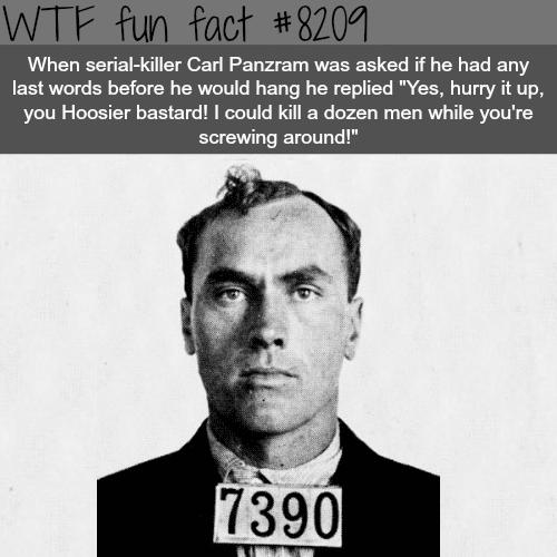 Carl Panzram - WTF fun fact