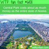 central park cost wtf fun facts