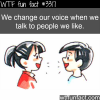 changing voice when talking to people you like
