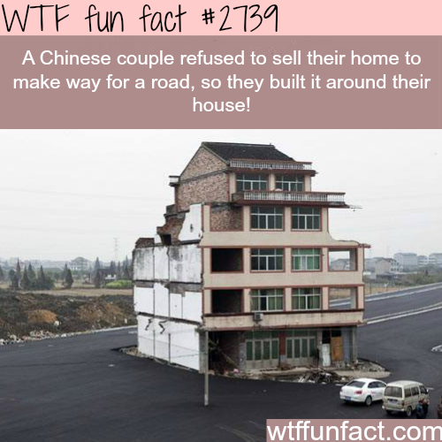 Chinese couple refuse to sell their house! - WTF fun facts