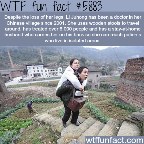 Chinese doctor with no legs treats patients in an isolated village - WTF fun facts