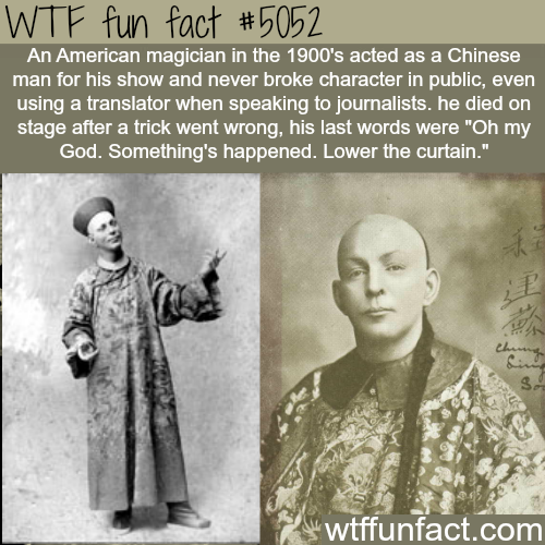 Chung ling Soo  - WTF fun facts