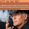 cigarette smokers suffer more stress wtf fun