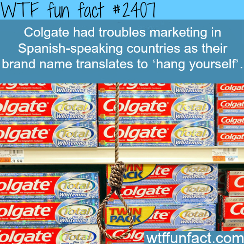 Colgate trouble Marketing in Spanish - WTF fun facts