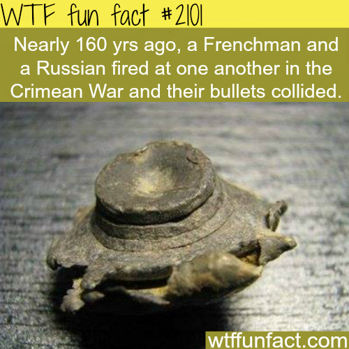 collided bullets during a battle - WTF fun facts