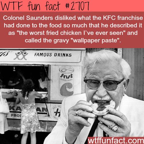 Colonel Saunders dislikes KFC -WTF funfacts