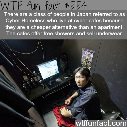 Cyber Homeless people who live at cyber cafes in Japan - WTF fun facts