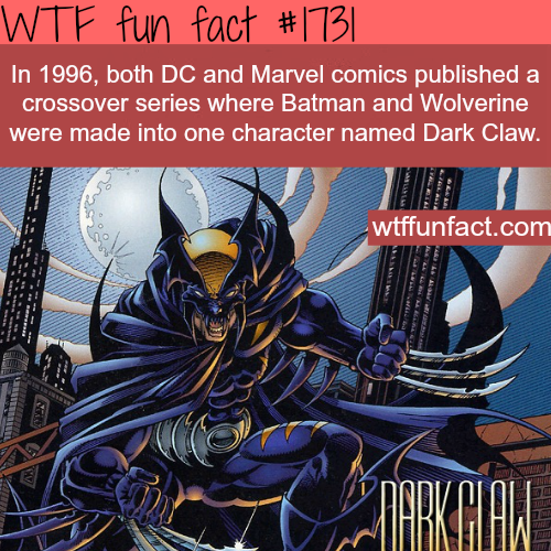 Dark Claw (Wolverine and Batman) - WTF fun facts