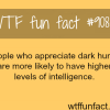 dark humor wtf fun fact