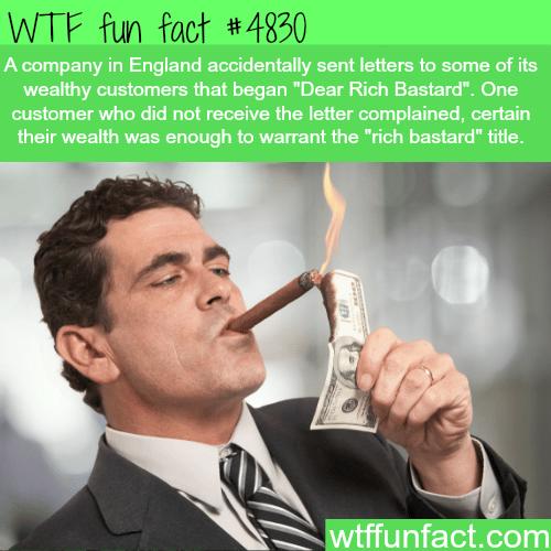 Dear Rich Bastard - WTF fun facts