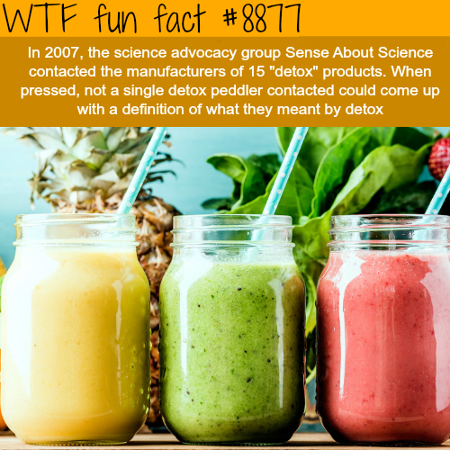Detox products - WTF fun facts