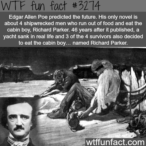 Edgar Allen Poe predicted the future -  WTF fun facts