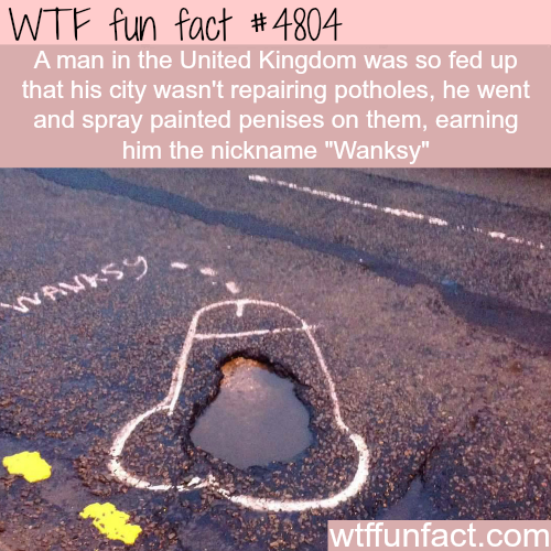 English man spray paints penises on potholes - WTF fun facts