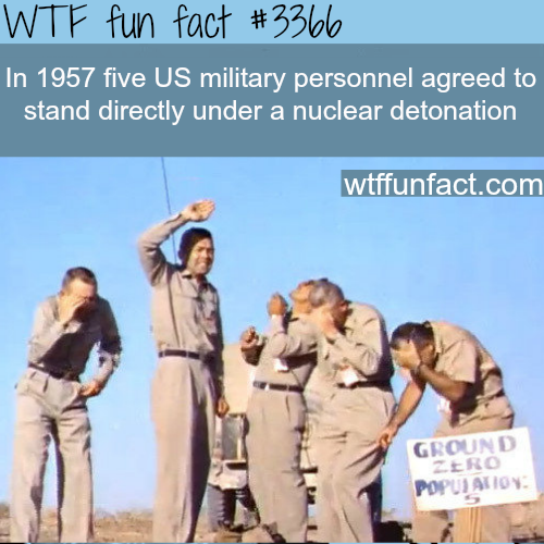 Five men standing under a nuclear detonation -  WTF fun facts