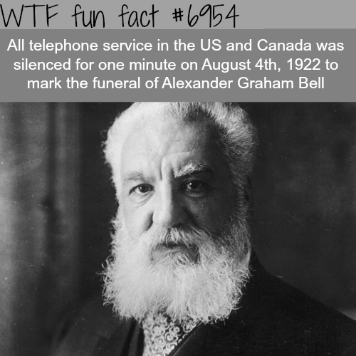 Funeral of Alexander Graham Bell - WTF fun fact