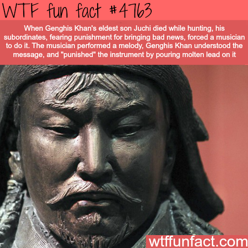 Genghis Khan facts - WTF fun facts