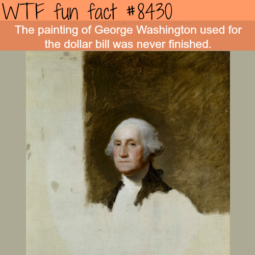 George Washington's unfinished painting - WTF fun facts
