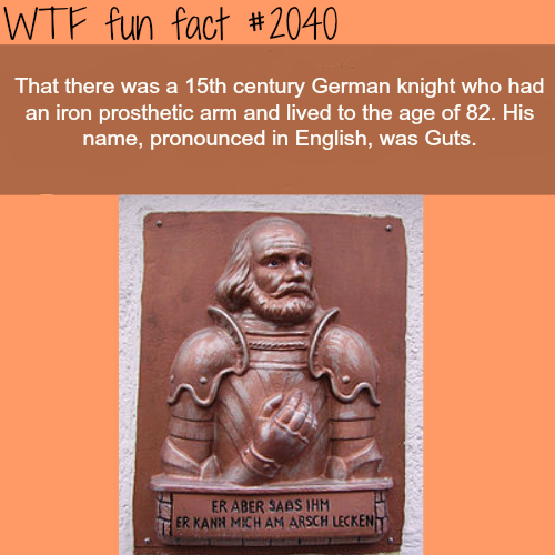 German knight who had an iron prosthetic arm - WTF fun facts
